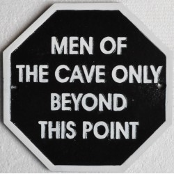 Cast Iron Plaque - 'Men Of The Cave Only Beyond This Point