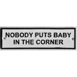 Cast Iron Nobody Puts Baby...