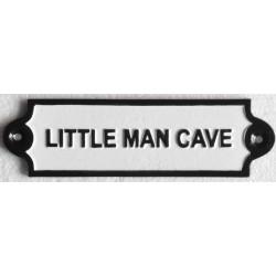 Cast Little Man Cave Sign