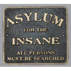 Cast Iron Wall Sign - Asylum For The Insane - Peaky Blinders Inspired